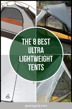 The Best Ultralight Tents Best Tents For Camping, Tent Camping, Ultralight Tent, Small Tent, Lightweight Tent, Backpacking Tent, Entry Level, Backpacker, Alps