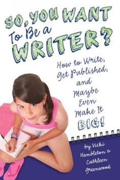 A hip how-to book that walks you through every step of becoming a writer.