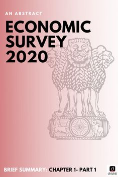 Chapter Part 02 Prepare from our chapter-wise analysis of important trends and terminology from Economic Survey School Study Tips, Civil Service, Study Materials, Summary, Trends, Education, Abstract, Radhe Krishna, Image