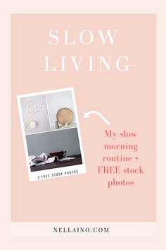 Read about my slow morning routine and get free slow living stock photos for your blog. Get tips on how I start my mornings with a slower pace and intentional morning routine. Download my minimal stock photos to be used as your blog photos. Sign up to my newsletter and get your free photos. #nellaino #freestockphotos #slowliving Slow Living, Mindful Living, Free Stock Photos, Free Photos, Slow Mornings, Writing Lists, Feeling Sad, Happy Thoughts, Going To Work