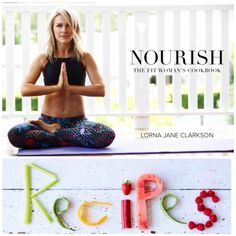 Lorna Jane #NOURISH Cookbook! #sweatpink @fitapproach