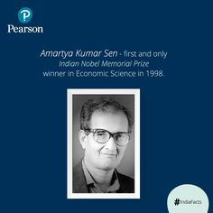 Amartya Sen, Indian economist was awarded the Nobel Prize for his contribution to welfare economics and social choice theory. He is best known for his work on the cause of famine which led to the development of preventive solutions against famine.