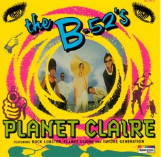 the b 52 s | Album Cover : B-52's (The) : Planet Claire