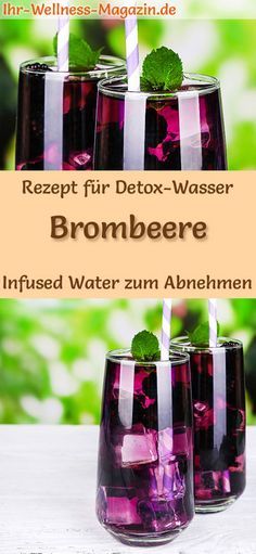 Brombeer-Wasser – Rezept für Infused Water – Detox-Wasser Detox water – Recipe for blackberry water: Infused water or detox water helps with weight loss, is healthy, has almost no calories, dehydrates, detoxifies and purifies the body weight Detox Cleanse For Weight Loss, Detox Diet Plan, Cleanse Detox, Juice Cleanse, Stomach Cleanse, Dieta Paleo, Schmidt, Infused Water Detox, Digestive Detox