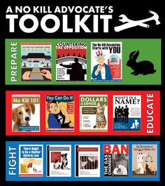 The No Kill Advocacy Center's ToolKit for citizens, rescue groups, animal rights activists, schools, colleges, and everyday citizens.