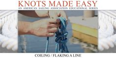 Knots Made Easy - Coiling A Line