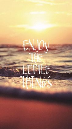 Enjoy The Little Things Pictures, Photos, and Images for Facebook, Tumblr, Pinterest, and Twitter