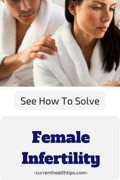 Say No to Female Infertility - See How to Get Rid of Female Infertility Here.