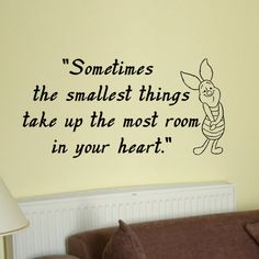 Piglet sometimes the smallest things wall quote vinyl by kisvinyl, $20.99 piglet quote wall sticker decal