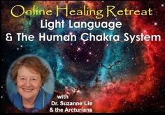 Learn and Remember How to Receive and Interpret Light Language  Join Suzanne Lie, Ph.D. in this series as she enables us to expand our consciousness with information Light Language Package 1and guided meditations in this 3-session course (2 hours each.) As you expand your consciousness into the 5th Dimension and beyond, you are beginning to perceive thought forms and energy.   http://www.multidimensions.com/light-language-and-the-human-chakra-system/ #lightlanguage