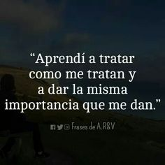 Positive Messages, Love Messages, Positive Quotes, Spanish Inspirational Quotes, Spanish Quotes, Sad Words, Wise Words, Poem Quotes, True Quotes