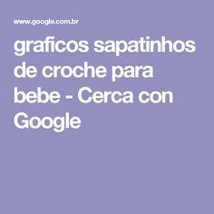 graficos sapatinhos de croche para bebe - Cerca con Google