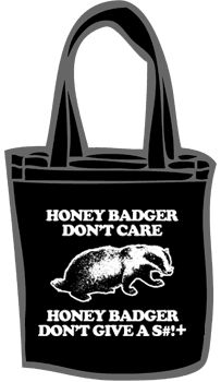 GO, honey badger!