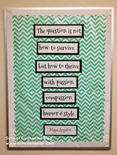 "Love this! Keeping it positive| Maya Angelou ""Thrive"" Quote Bulletin Board"