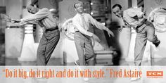 Words of Wisdom from Fred Astaire Classic Movie Quotes, Turner Classic Movies, Classic Films, Vintage Movie Stars, Vintage Movies, Man Movies, Good Movies, Classic Hollywood, Old Hollywood