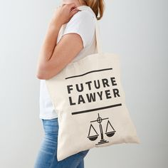 'Future Lawyer - student of law school' Tote Bag by RIVEofficial Tote Bags For School, Law School, Medium Bags, Large Bags, Lawyer, Cotton Tote Bags, Awesome Stuff, Are You The One, Student