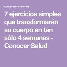 7 ejercicios simples que transformarán su cuerpo en tan sólo 4 semanas - Conocer Salud