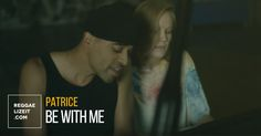 Patrice - Be With Me (Live Piano Version)  #Alaska #BeWithMe #Diplo #Life'sBlood #LivePianoVersion #Patrice #Patrice
