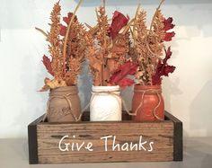 Planter Box Fall Centerpiece with Mason Jars-Give Thanks – The Wooden Owl Diy Thanksgiving Centerpieces, Thanksgiving Crafts, Fall Crafts, Autumn Centerpieces, Thanksgiving Videos, Thanksgiving Punch, Thanksgiving Messages, Thanksgiving Pictures, Thanksgiving Prayer