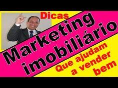 Marketing imobiliário, Dicas que ajudam a vender bem, Palestras Motivaci...
