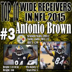 Antonio Brown fell to the 6th round of the 2010 NFL Draft because the critics said he was too small, and not good enough. In 2014 he shut all his doubters up by turning in a remarkable season, tying for 2nd all-time in single season receptions, as well as putting up double digits TDs and just short of 1700 yards receiving. http://www.prosportstop10.com/top-10-nfl-best-wide-receivers-2015/