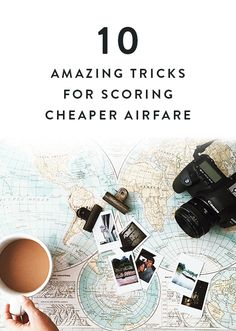 10 Amazing Tricks for Scoring Cheaper Airfare so you can save your money for your actual vacation instead of spending it all on plane tickets. Go see the world for a lot less.