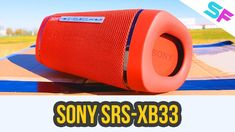 Sony SRS-XB33 Unboxing + SoundTest Bluetooth Speakers, Sony