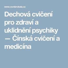 Dechová cvičení pro zdraví a uklidnění psychiky — Čínská cvičení a medicína