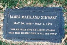 Jimmy Stewart...... buried at Forest lawn Cemetery ,Glendale,CA. cause of death : heart failure,from pulmonary embolism .... He was 89.