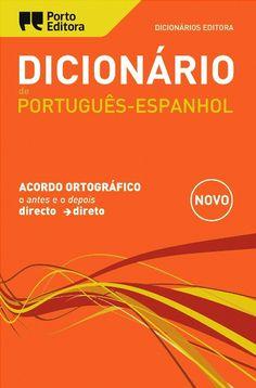 pt => es - Dicionário de Português-Espanhol. Porto Editora. http://www.portoeditora.pt/produtos/ficha/dicionario-editora-de-portugues-espanhol?id=125727 | https://www.facebook.com/PortoEditoraPortugal