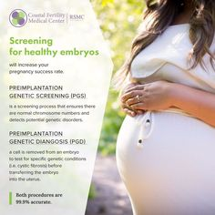 Did you know we offer two different screening options for healthy embryos. Our Preimplantation Genetic Screening (PGS) and our Preimplantation Genetic Diagnosis (PGD) procedures are 99.9% accurate. Learn more about these services on our website.
