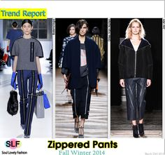 Zippered Pants #Fashion Trend for Fall Winter 2014 #Fall2014 #Fall2014Trends #FashionTrends2014