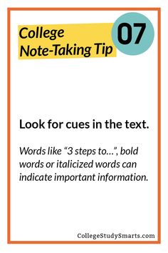 """Look for cues in the text. Words like steps to…"""", bold words or italicized words can indicate important information. College Note Taking, Note Taking Tips, College Notes, College Tips, Learning Psychology, Learning Quotes, Skills To Learn, Study Skills, Study Hacks"""