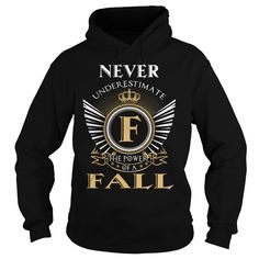 FALL T-Shirts, Hoodies. Check Price Now ==► https://www.sunfrog.com/LifeStyle/FALL-116946595-Black-Hoodie.html?id=41382