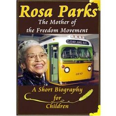 Rosa Parks - The Mother of the Freedom Movement [ A Short Biography for Children ] Rosa Parks, Civil Rights Movement, The Freedom, Bus Driver, Biography, Acting, Reading, Children, Books