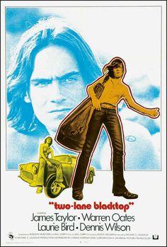 Two-Lane Blacktop (1971) starring James Taylor, Warren Oates, Laurie Bird & Dennis Wilson