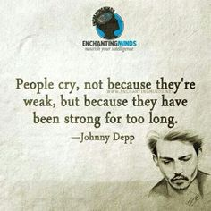 Quotes and inspiration from Celebrity   QUOTATION – Image :    As the quote says – Description  Why people cry   Sharing is everything – We, at Quotes Daily, we think that sharing is everything, so don't forget to share this quote with those Who Matter !