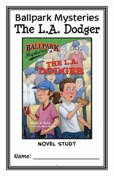 Ballpark Mysteries: The L.A. Dodger (David A. Kelly) Novel Study / Comprehension * Follows Common Core Standards *  This 23-page booklet-style Novel Study is designed to follow students throughout the entire book.  The questions are based on reading comprehension, strategies and skills. The novel study is designed to be enjoyable and keep the students engaged.