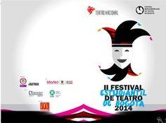 II Festival Estudiantil de Teatro de Bogotá 2014