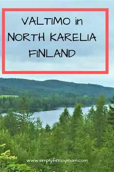 Family travel tips on where to stay when travelling to Valtimo in Northern part of Karelia region Finland Finland Travel, Faroe Islands, Family Travel, Norway, Travel Guide, Travel Inspiration, Travelling, Places To Visit, Europe