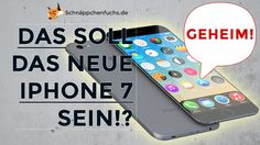 Sieht so das neue iPhone 7 aus?