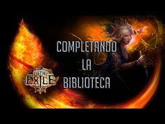 PATH OF EXILE #17 |  COMPLETANDO LA BIBLIOTECA PC GAMEPLAY ESPAÑOL