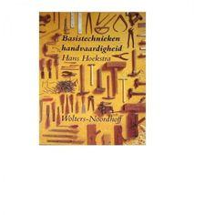 Boekwinkeltjes.nl - Hans Hoekstra - Basistechnieken handvaardigheid
