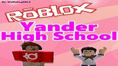 Roblox Yander Highschool! - ROBLOX