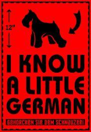 I Know a Little German #Miniature #Schnauzer
