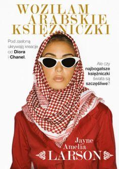 Larson Jayne Amelia - Woziłam arabskie księżniczki