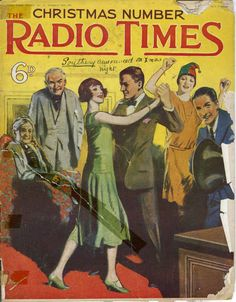 For many, the Christmas 'Radio Times' is a tome of wonder during the festive period. Take a look at how times have changed with Christmas covers spanning 90 years. Christmas Cover, Retro Christmas, Christmas Comics, Christmas Wishes, Radio Times Magazine, Old Time Radio, Pulp, Tv Times, Vintage Comics