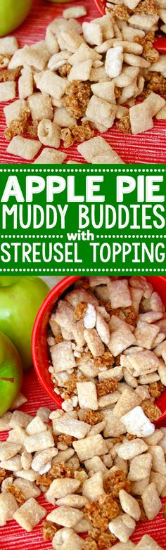 Apple Pie Muddy Buddies with Streusel Topping!  The awesomeness of muddy buddies combined with the delicious taste of streusel topped apple pie!: