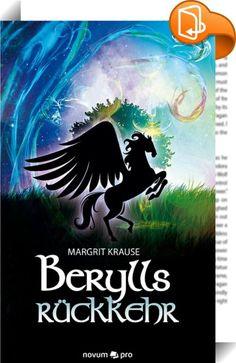 Berylls Rückkehr    ::  Ein Abenteuer hat Beryll noch zu bestehen. Die Nordelfen brauchen Hilfe. Der Konflikt zwischen Eisgeschöpfen und Feuergeistern beginnt zu eskalieren. Von der Insel der Dämpfe tragen die geflügelten Pferde Beryll zu den Hochelfen. Doch muss er weiter zur Grenze der Feuerwesen. Er begegnet seinen Eltern, die Zeremonie für den Nachfolger findet statt und der Augenblick naht, da er seiner Hochelfendame gegenübersteht. Ob daraus jedoch ein glückliches, märchenhaftes ...