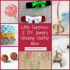 Little Surprises: 12 DIY Jewelry Stocking Stuffer Ideas